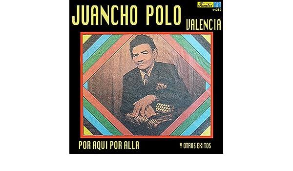 Problemas de Frontera de Juancho Polo Valencia Y Su Conjunto en ...
