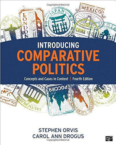Introducing Comparative Politics; Concepts and Cases in Context Fourth Edition
