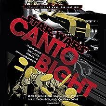 Canto Bight: Journey to Star Wars: The Last Jedi Audiobook by Saladin Ahmed, Rae Carson, Mira Grant, John Jackson Miller Narrated by Sean Kenin, Saskia Maarleveld, Marc Thompson, Jonathan Davis