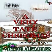 A Very Tate Christmas: Tate Pack, Book 3 | Vicktor Alexander