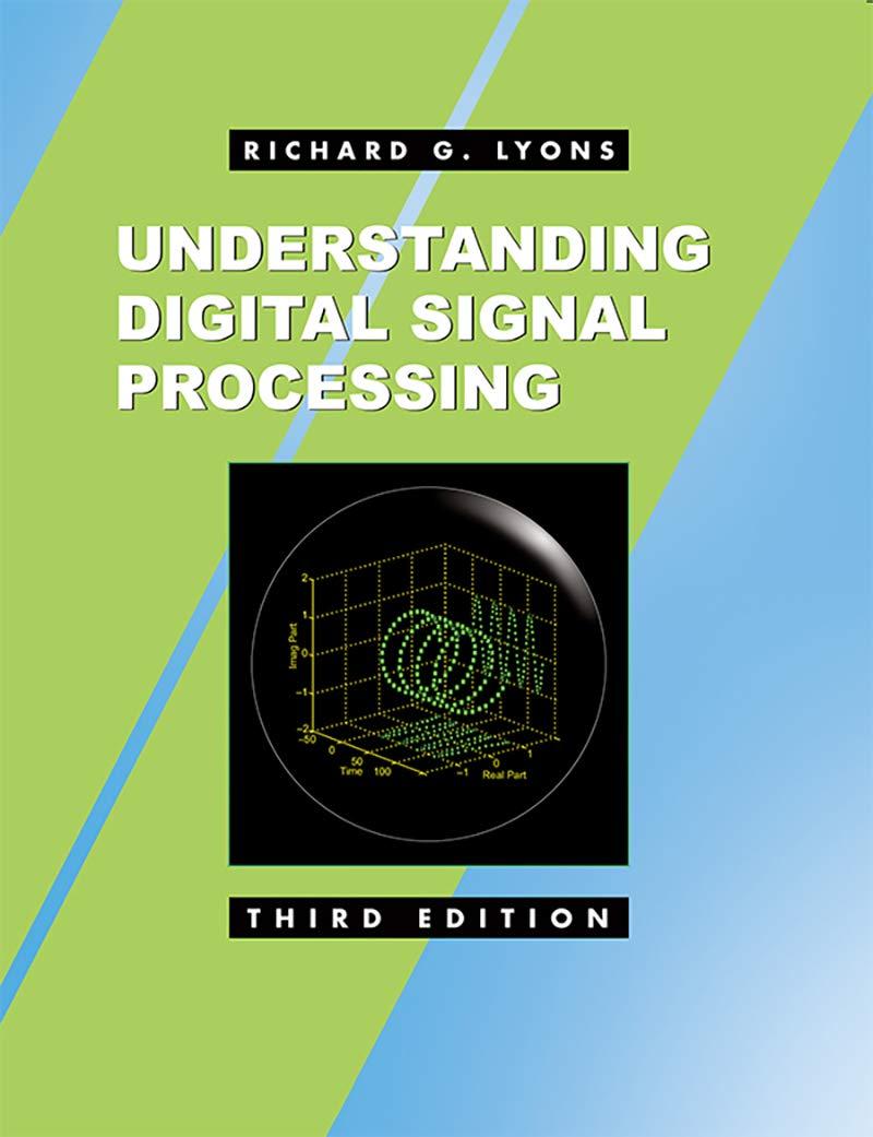 Amazon Com Understanding Digital Signal Processing Ebook Lyons Richard G Kindle Store