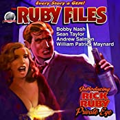 The Ruby Files | Bobby Nash, Sean Taylor, William Maynard, Andrew Salmon