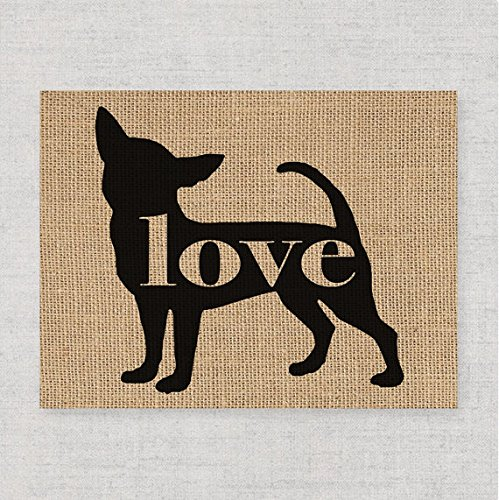 Chihuahua Love: An Unframed 8x10 Dog Breed Wall Art Print on Laminated Burlap