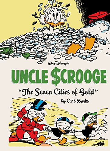 (Walt Disney's Uncle Scrooge Vol. 14: The Seven Cities of Gold (The Carl Barks Library))
