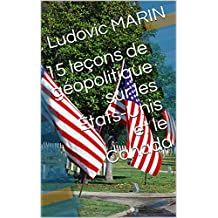 15 leçons de géopolitique sur les États-Unis et le Canada (French Edition)