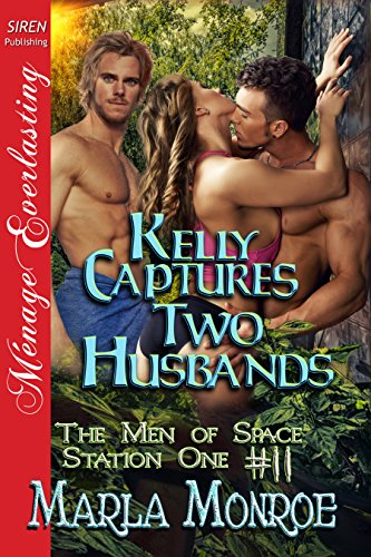 Kelly Captures Two Husbands The Men Of Space Station One 11 Siren