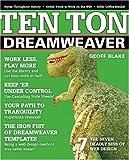 Ten Ton Dreamweaver