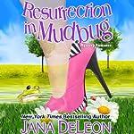 Resurrection in Mudbug | Jana DeLeon