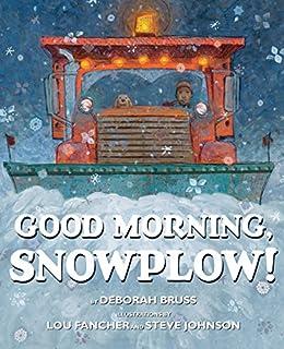 Book Cover: Good Morning, Snowplow!