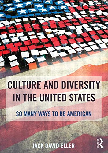 Culture and Diversity in the United States: So Many Ways to Be American (African American Culture In The United States)