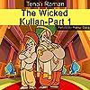 The Wicked Kullan, Part 1