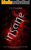 Insane (Trilogia Insane Livro 1)