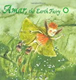img - for Amar the Earth Fairy (Minedition Bucher) book / textbook / text book