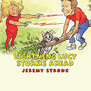 Lightning Lucy Storms Ahead Audiobook