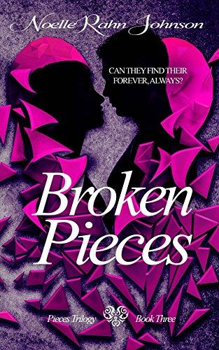 Broken Pieces Book 3 by [Rahn-Johnson, Noelle]