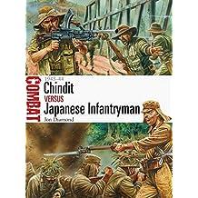 Chindit vs Japanese Infantryman: 1943–44