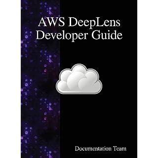AWS DeepLens Developer Guide