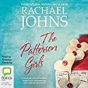 The Patterson Girls Audiobook by Rachael Johns Narrated by Rebecca Macauley