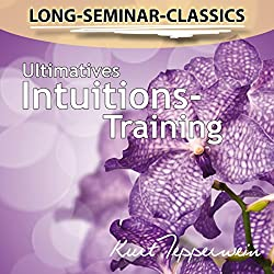 Ultimatives Intuitions-Training (Long-Seminar-Classics)