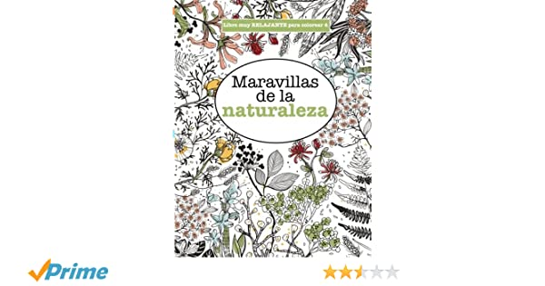 Libros para Colorear Adultos 4: Maravillas de la naturaleza: Volume ...