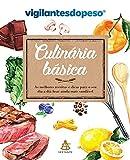 capa de Culinária básica: As melhores receitas e dicas para o seu dia a dia ficar ainda mais saudável