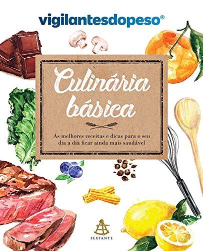 Culinária básica: As melhores receitas e dicas para o seu dia a dia ficar ainda mais saudável