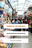img - for Owners of the Sidewalk: Security and Survival in the Informal City (Global Insecurities) book / textbook / text book