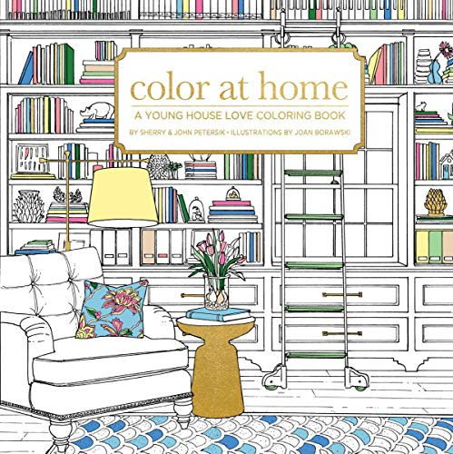 Color At Home: A Young House Love Coloring Book -
