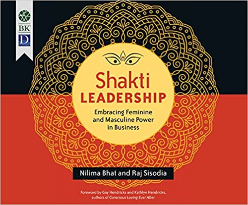 Download online Shakti Leadership: Embracing Feminine and Masculine Power in Business PDF, azw (Kindle), ePub, doc, mobi