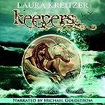 Keepers: A Timeless Novella, Book 3.5 | Laura Kreitzer