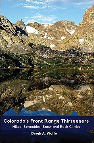 Colorado\'s Front Range Thirteeners: Derek A Wolfe ...