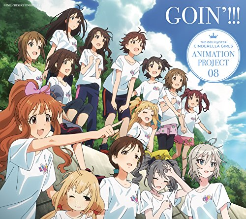 THE IDOLM@STER CINDERELLA GIRLS ANIMATION PROJECT 08 GOIN!!!(+BLU-RAY)(ltd.)