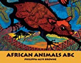 African Animals ABC, Stella Blackstone, 1841483192