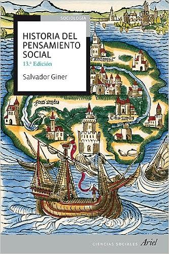 Historia del pensamiento social Ariel Ciencias Sociales: Amazon.es: Salvador Giner: Libros