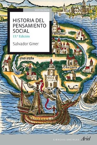 Historia del pensamiento social (Ariel Ciencias Sociales) Tapa blanda – 18 jun 2013 Salvador Giner Editorial Ariel 8434409232 Social & cultural history