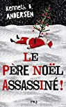 Le Père Noël assassiné ! par Andersen
