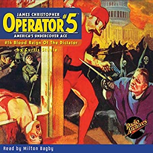 Operator #5 V14: Blood Reign of the Dictator Audiobook