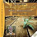 Die Wunder der wahren Liebe Hörbuch von  div. Gesprochen von: Kurt Tepperwein