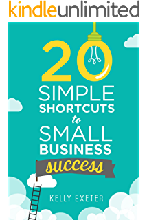 Your best year ever 7 simple ways to shift your thinking and take 20 simple shortcuts to small business success marketing mindset money and productivity tips fandeluxe Images