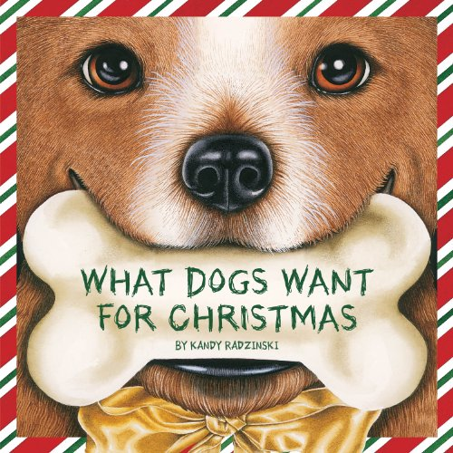 Kandy Series - What Dogs Want for Christmas (Holiday Series)
