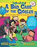 A Bad Case Of The Giggles : Kids Pick the Funniest Poems, Book #2