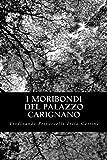 I Moribondi Del Palazzo Carignano, Ferdinando Petruccelli Della Gattina, 1479378399