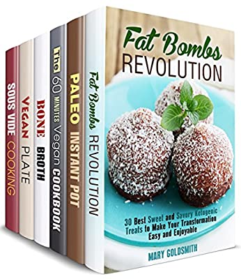 Transform Your Body Box Set (6 in 1) : Best Ketogenic, Paleo, Vegan, Sous Vide, Bone Broth Recipes for Weight Loss and Transformation (Special Dieting )