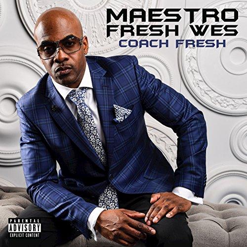 Maestro Fresh Wes - Coach Fresh - CD - FLAC - 2017 - PERFECT Download