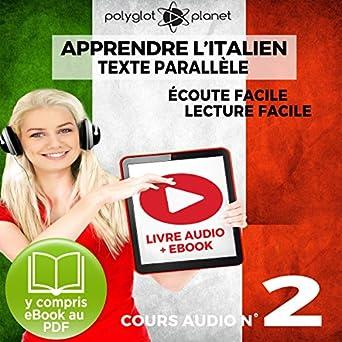 Amazon Com Apprendre L Italien Ecoute Facile Lecture