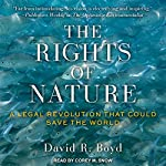 The Rights of Nature: A Legal Revolution That Could Save the World | David R. Boyd