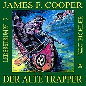 Der alte Trapper (Lederstrumpf 5) Hörbuch