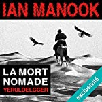 La mort nomade (Commissaire Yeruldelgger) | Ian Manook