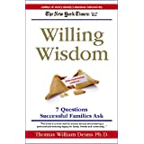 Willing Wisdom: 7 Questions to Ask Before You Die