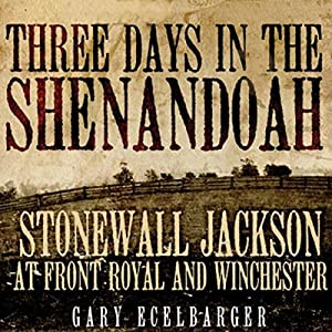 Three Days in the Shenandoah Audiobook